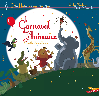 HISTOIRES EN MUSIQUE - LE CARNAVAL DES ANIMAUX - LIVRE CD