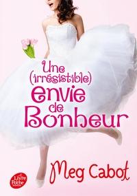 UNE IRRESISTIBLE ENVIE DE BONHEUR