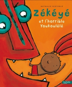 ZEKEYE ET LE L'HORRIBLE YOUKOULELE