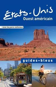 GUIDE BLEU ETATS-UNIS OUEST AMERICAIN
