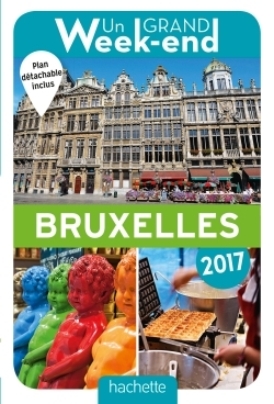 UN GRAND WEEK-END A BRUXELLES 2017