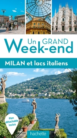 UN GRAND WEEK-END A MILAN