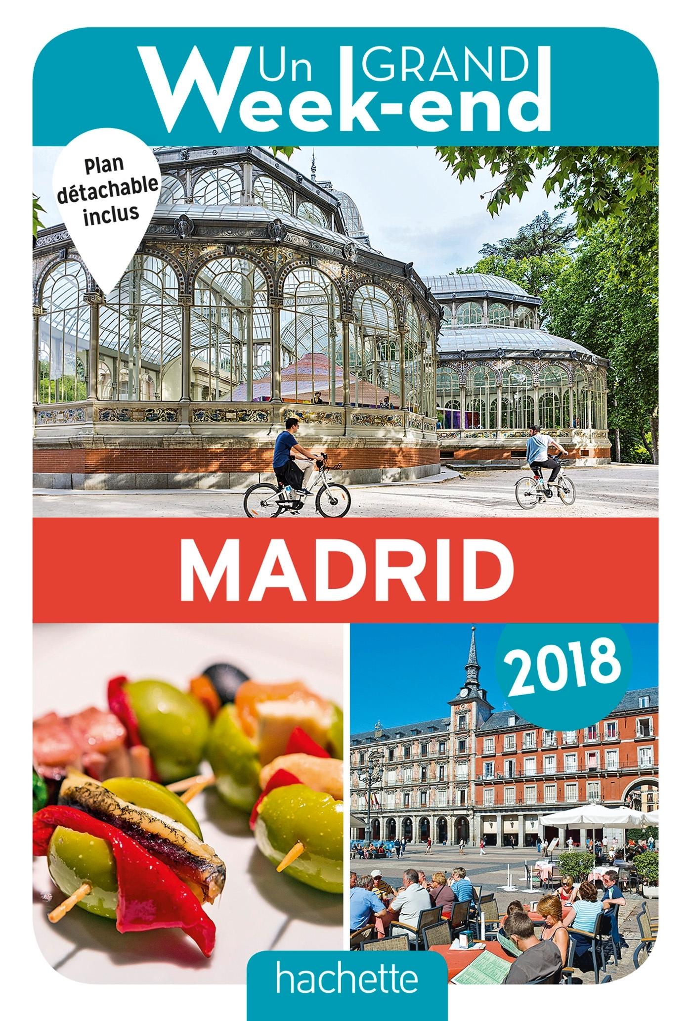 GUIDE UN GRAND WEEK-END A MADRID 2018