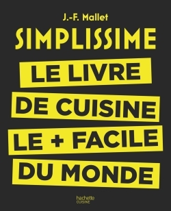 SIMPLISSIME - LE LIVRE DE CUISINE LE + FACILE DU MONDE