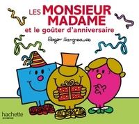 LES MONSIEUR MADAME ET LE GOUTER D'ANNIVERSAIRE