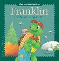 MES PREMIERES HISTOIRES - FRANKLIN ET LA SORTIE EN FORET