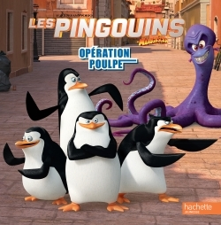 LES PINGOUINS DE MADAGASCAR / OPERATION POULPE
