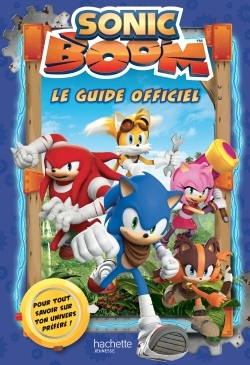 SONIC - LE GUIDE OFFICIEL SONIC BOOM