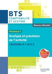 P5 ANALYSE ET PREVISION DE L'ACTIVITE BTS CG ED 2015