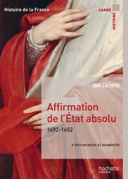 AFFIRMATION DE L'ETAT ABSOLU 1492-1652