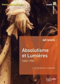 ABSOLUTISME ET LUMIERES 1652-1783
