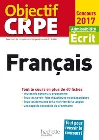 OBJECTIF CRPE EN FICHES FRANCAIS - 2017