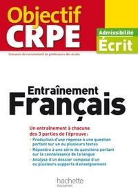 OBJECTIF CRPE ENTRAINEMENT EN FRANCAIS - 2017