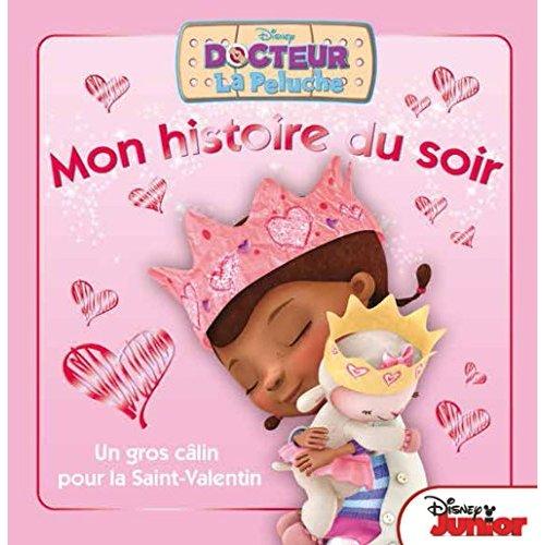 UN CALIN POUR LA SAINT VALENTIN, DOC LA PELUCHE, MON HISTOIRE DU SOIR