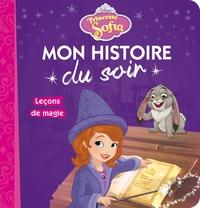 PRINCESSE SOPHIA - MON HISTOIRE DU SOIR - LECONS DE MAGIE