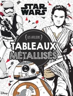 STAR WARS VII, LES ATELIERS STAR WARS - COFFRET FOIL ART