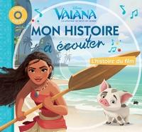 VAIANA, MON HISTOIRE A ECOUTER