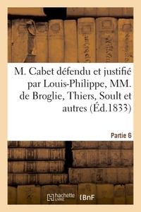 M. CABET DEFENDU ET JUSTIFIE