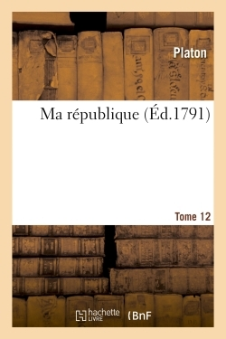 MA REPUBLIQUE. TOME 12