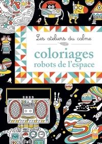 LES ATELIERS DU CALME - ROBOTS DE L'ESPACE