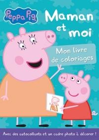 PEPPA PIG / LIVRE DE COLORIAGES - MAMAN ET MOI