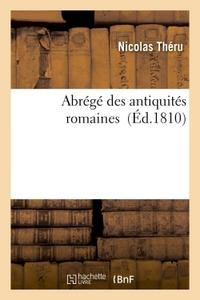 ABREGE DES ANTIQUITES ROMAINES NOUV. ED.
