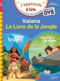 VAIANA/LE LIVRE DE LA JUNGLE - LECTURE SPECIALE DYS