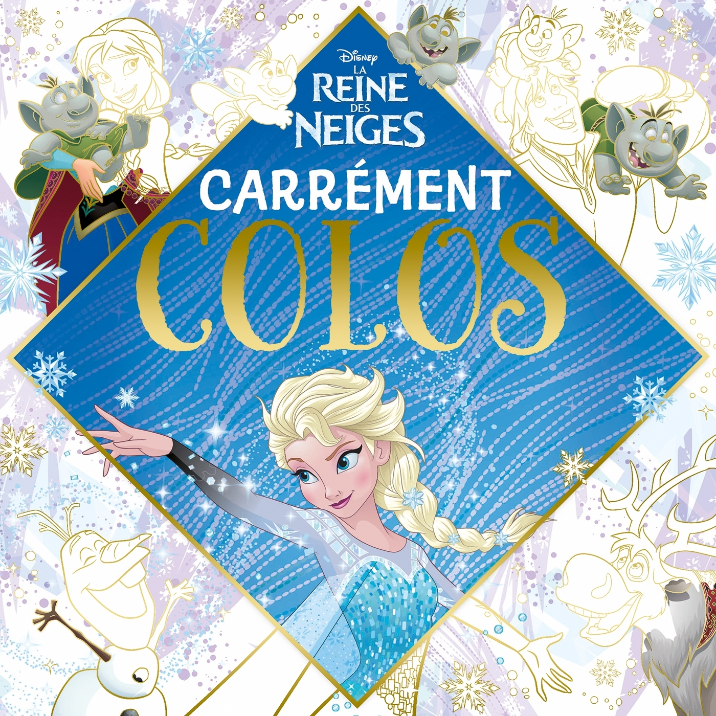 REINE DES NEIGES - CARREMENT COLOS