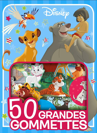 DISNEY CLASSIQUES - MES 50 GRANDES GOMMETTES DISNEY - ANIMAUX