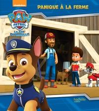 PAW PATROL-LA PAT'PATROUILLE - PANIQUE A LA FERME