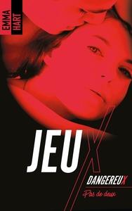 JEUX DANGEREUX - PAS DE DEUX - T3