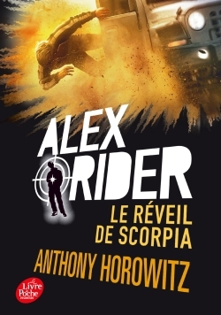 ALEX RIDER - TOME 9 - LE REVEIL DE SCORPIA