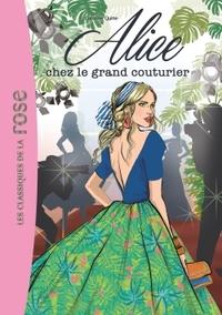ALICE 08 - ALICE CHEZ LE GRAND COUTURIER