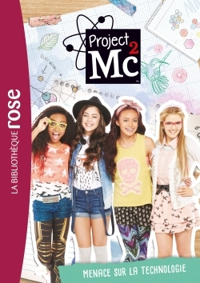 PROJECT MC  03 - MENACE SUR LA TECHNOLOGIE