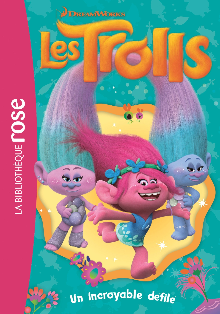 TROLLS 05 - UN INCROYABLE DEFILE