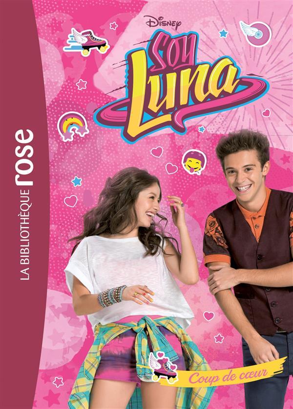 SOY LUNA 05 - COUP DE COEUR