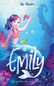 EMILY - TOME 2 - ET LE MONSTRE DES PROFONDEURS