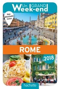 GUIDE UN GRAND WEEK-END A ROME 2018