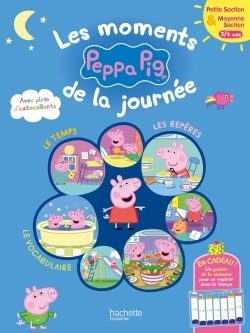 LES MOMENTS DE LA JOURNEE AVEC PEPPA PS-MS
