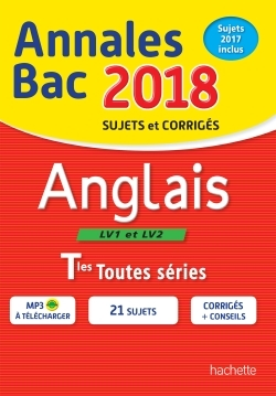 ANNALES BAC 2018 ANGLAIS TERM TOUTES SERIES