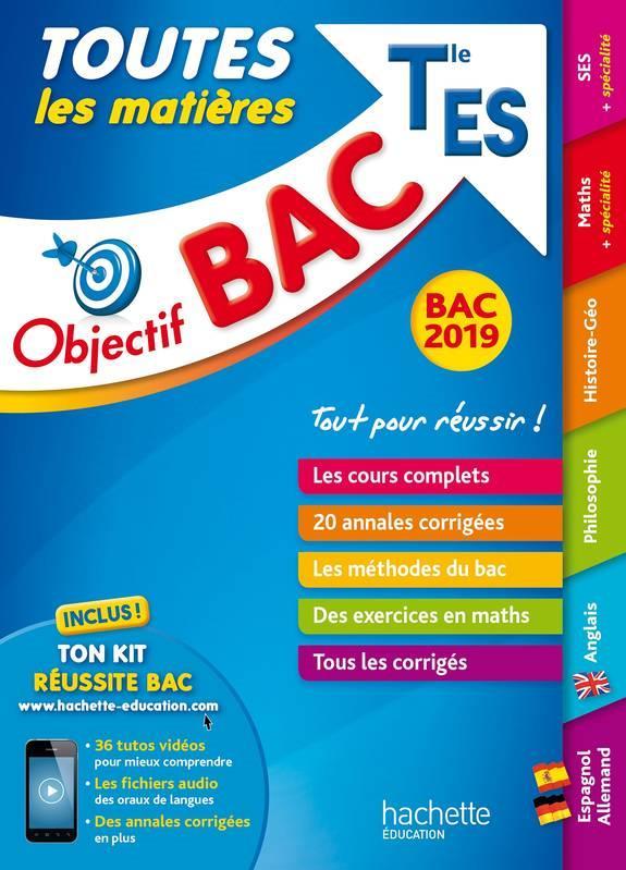 OBJECTIF BAC 2019 TOUTES LES MATIERES TLE ES