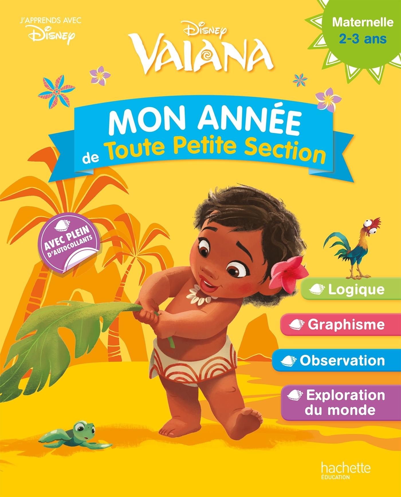 VAIANA MON ANNEE DE TPS (2-3 ANS)