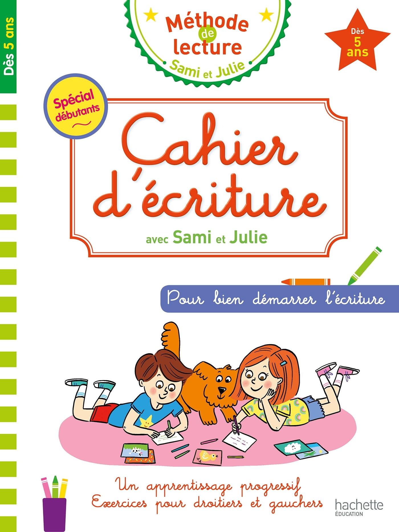 CAHIER D'ECRITURE SAMI ET JULIE DES 5 ANS