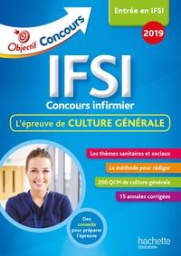 OBJECTIF CONCOURS IFSI 2019 L'EPREUVE DE CULTURE GENERALE
