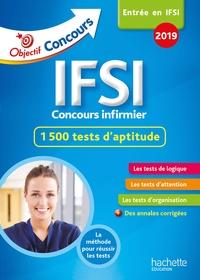 OBJECTIF CONCOURS  IFSI 2019 L'EPREUVE DES TESTS D'APTITUDE