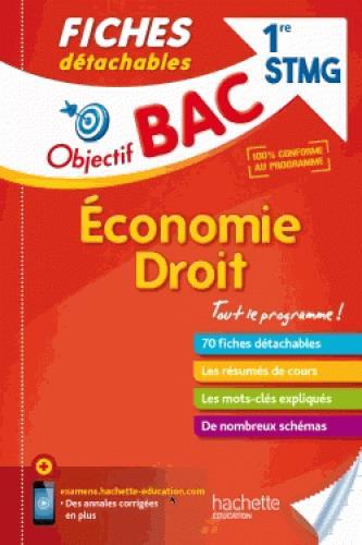 OBJECTIF BAC FICHES DETACHABLES ECO-DROIT 1ERE STMG