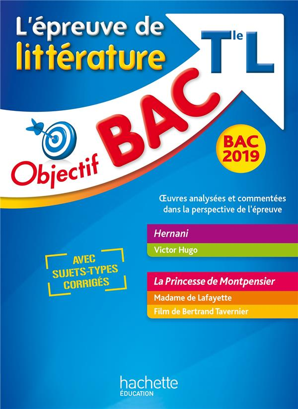 OBJECTIF BAC 2019 LITTERATURE TERMINALE L