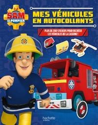 SAM LE POMPIER - ACTIVITES MES VEHICULES EN AUTOCOLLANTS