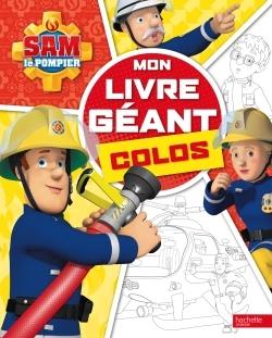 SAM LE POMPIER - MON LIVRE GEANT COLOS