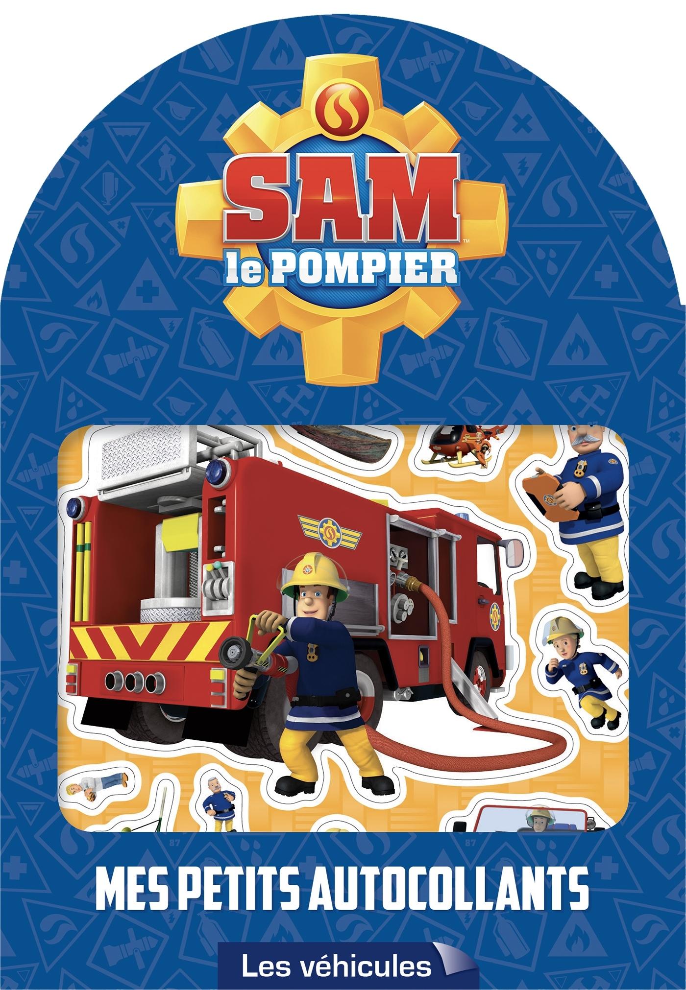 SAM LE POMPIER - MES PETITS AUTOCOLLANTS - VEHICULES